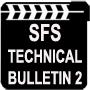 SFS TECH BULLETIN 2